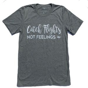Tops - CATCH FLIGHTS NOT FEELINGS Travel T-shirt